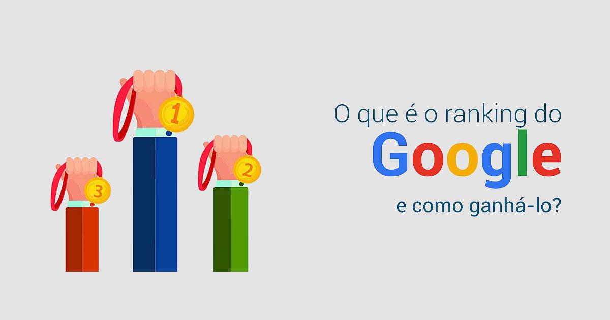 Como melhorar o ranking no Google?